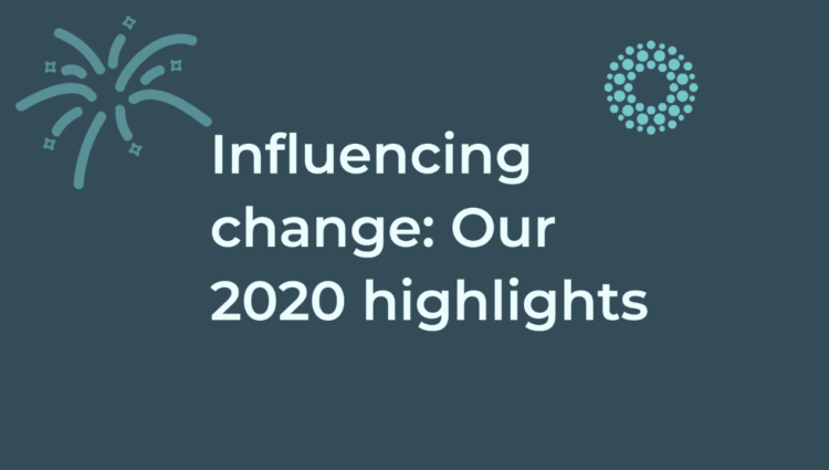 Influencing change: Our 2020 highlights Banner