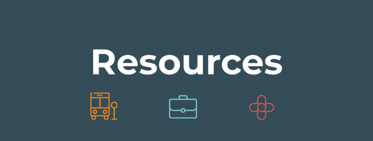 Resources, bus icon, briefcase icon and health icon.